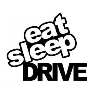 Stickers EAT SLEEP DRIVE