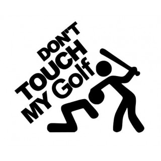 Stickers Don't Touche My Golf