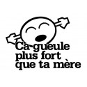 Stickers CA GUEULE PLUS FORT 3 ...