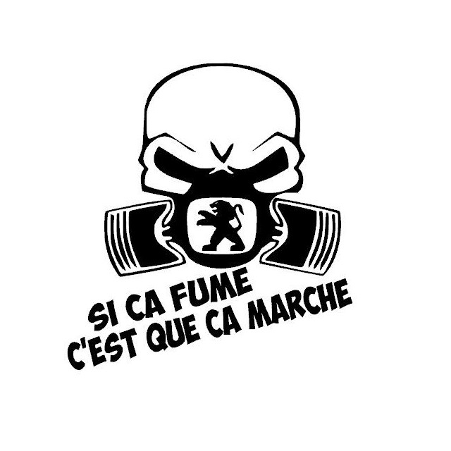 Stickers SI CA FUME PEUGEOT