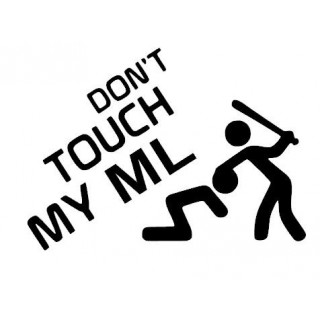 Stickers DON'T TOUCH MY ML