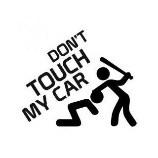 Stickers DON'T TOUCH MY CAR 2