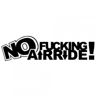 Stickers NO FUCKING AIR RIDE