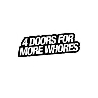 Stickers 4 DOORS FOR MORE WHORES
